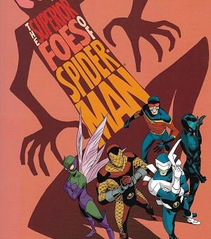 """""""The Superior Foes of Spider-Man"""" omnibus"""