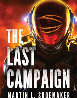 'The Last Campaign' by Martin L. Shoemaker