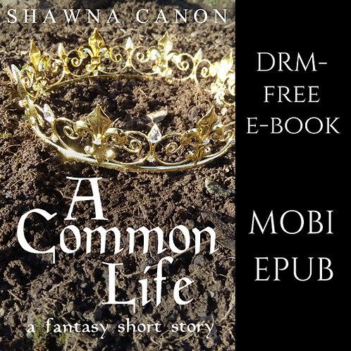 A Common Life e-book