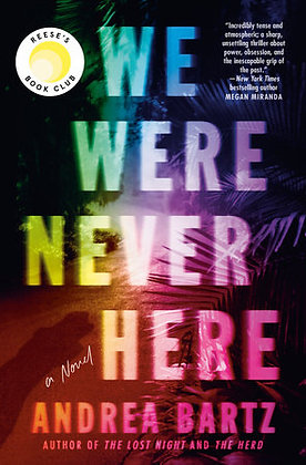 We Were Never Here Hardcover