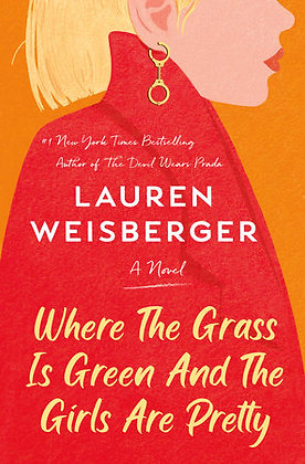 Where The Grass Is Green And The Girls Are Pretty Hardcover