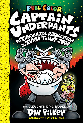 Captain Underpants And The Tyrannical Retaliation Hardcover