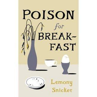 Poison For Breakfast Hardcover