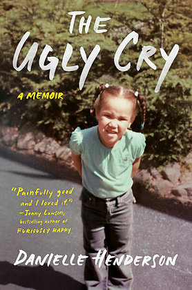 The Ugly Cry Hardcover