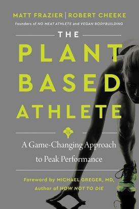 The Plant Based Athlete Hardcover