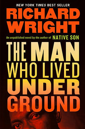 The Man Who Lived Underground Hardcover