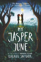 My Jasper June Laurel Snyder