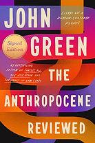 The Anthropocene Reviewed John Green