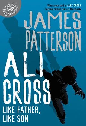 Ali Cross: Like Father, Like Son Hardcover