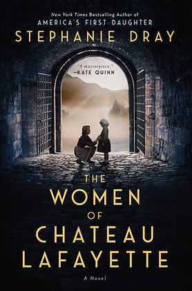 The Women Of Chateau Lafayette Hardcover