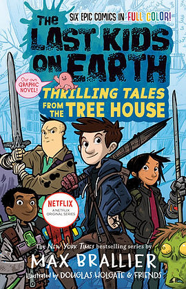 The Last Kids On Earth: Thrilling Tales From The Treehouse Hardcover