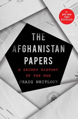 The Afghanistan Papers Hardcover