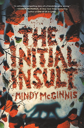 The Initial Insult Hardcover