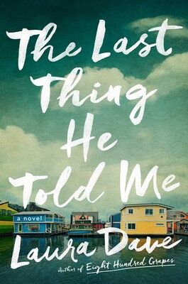 The Last Thing He Told Me Hardcover