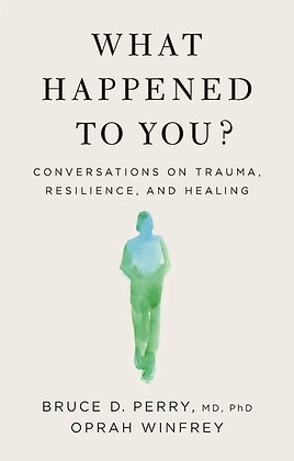 What Happened To You? Hardcover