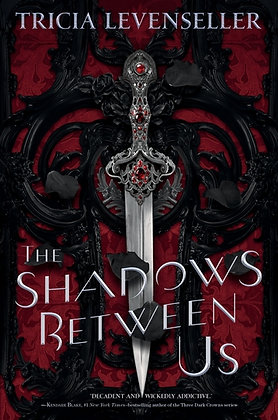 The Shadows Between Us Hardcover