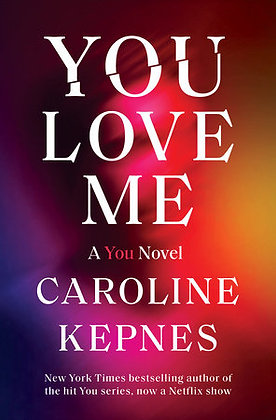You Love Me Hardcover