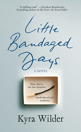 Little Bandaged Days Hardcover
