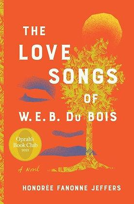 The Love Songs Of W.E.B. Du Bois Hardcover