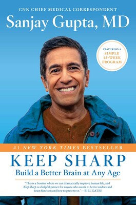 Keep Sharp Build A Better Brain At Any Age Hardcover