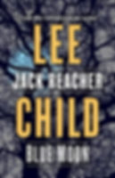 Blue Moon Lee Child