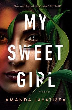 My Sweet Girl Hardcover