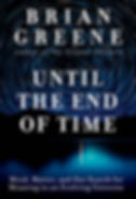 Until The End Of Time Brian Greene
