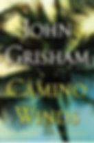 Camino Winds John Grishman