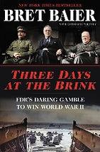 Three Days At The Brink Bret Baier