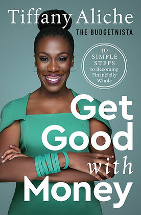 Get Good With Money Hardcover