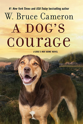A Dog's Courage Hardcover