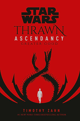 Thrawn Ascendancy Greater Good Hardcover