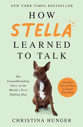 How Stella Learned To Talk Hardcover