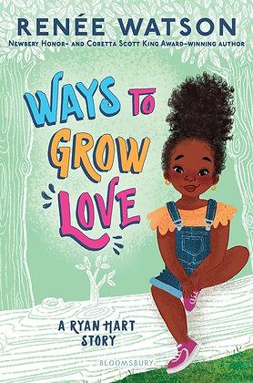 Ways To Grow Love Hardcover