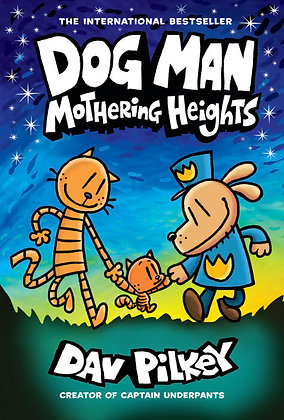 Dog Man Mothering Heights Hardcover