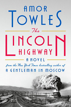 The Lincoln Highway Hardcover