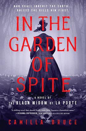 In The Garden Of Spite Hardcover