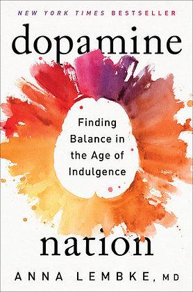 Dopamine Nation Hardcover