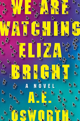 We Are Watching Eliza Bright Hardcover