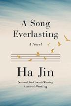 A Song Everlasting Ha Jin