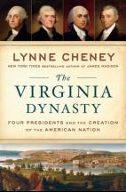 The Virginia Dynasty Lynne Cheney
