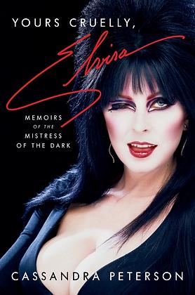 Yours Cruelly, Elvira Hardcover
