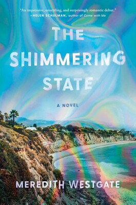 The Shimmering State Hardcover