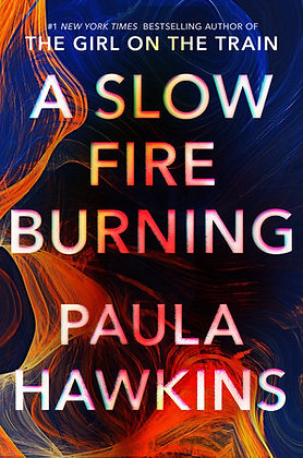 A Slow Fire Burning Hardcover