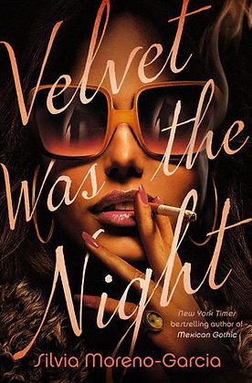 Velvet Was The Night Hardcover
