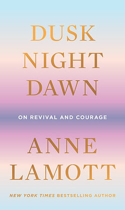 Dusk, Night, Dawn Hardcover