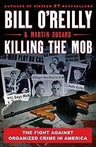 Killing The Mob Bill O'Reilly