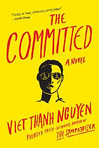 The Committed Viet Thanh Nguyen