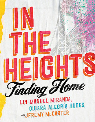 In The Heights: Finding Home Hardcover