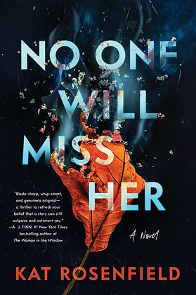 No One Will Miss Her Hardcover